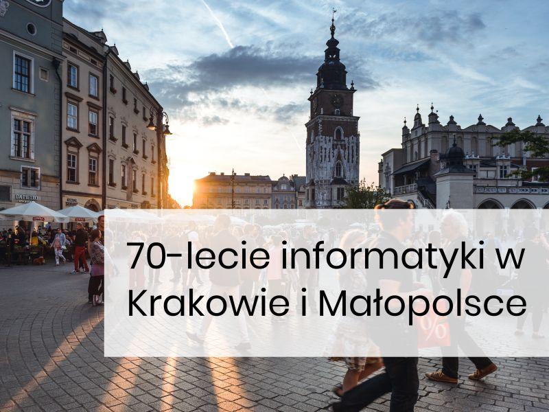 70-lecie informatyki w Małopolsce
